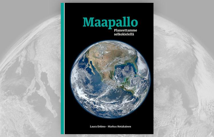 Maapallo - planeettamme selkokielellä -teoksen kannessa on maapallo.